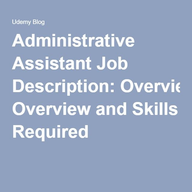 Administrative assistant Job Description Sample Of Administrative assistant Job Description Overview and Skills Required