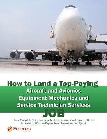 Avionics Technician Resume Of How to Land A top Paying Aircraft and Avionics Equipment Me