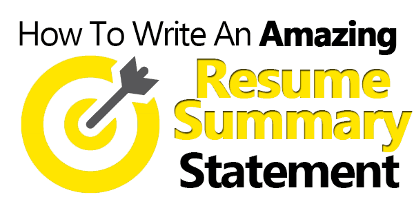 Good Resume Summary Examples Of Write An Amazing Resume Summary Statement 6 Examples Included