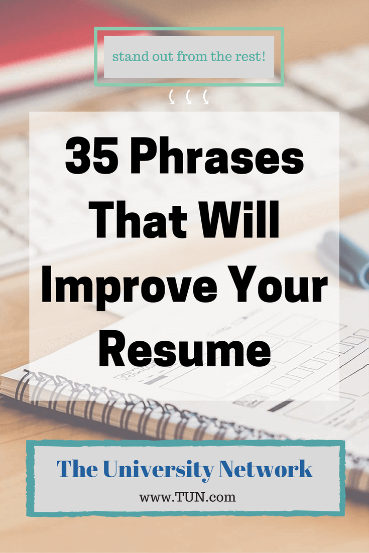 Resume Keywords and Phrases Of 35 Phrases that Will Improve Your Resume