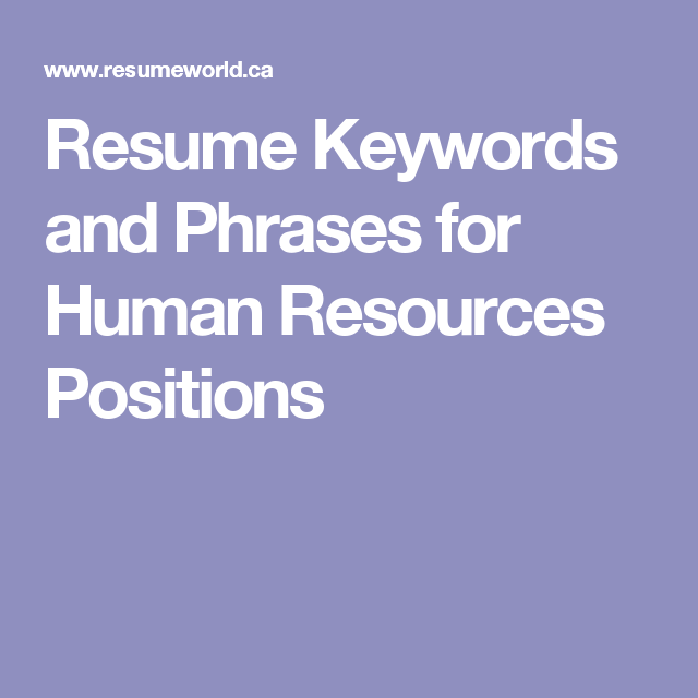 Resume Keywords and Phrases Of Resume Keywords and Phrases for Human Resources Positions