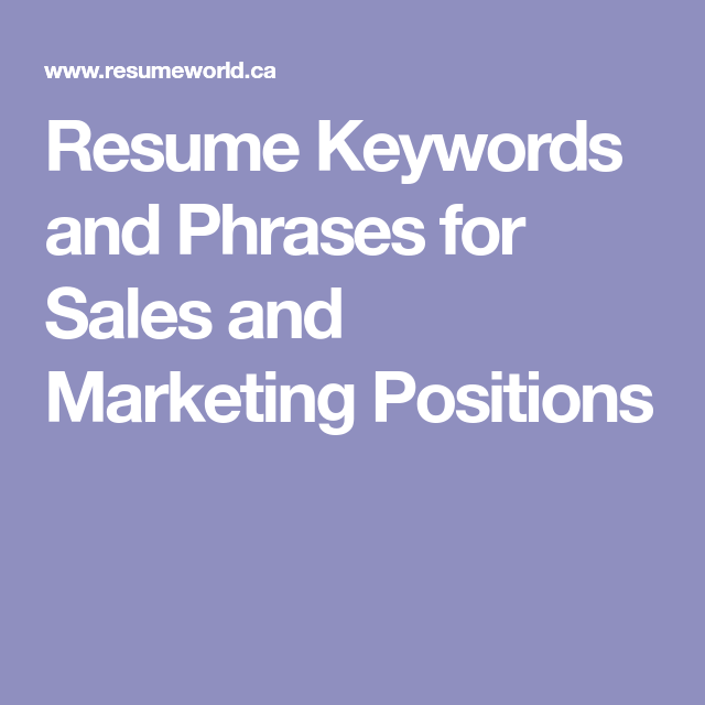 Resume Keywords and Phrases Of Resume Keywords and Phrases for Sales and Marketing Positions