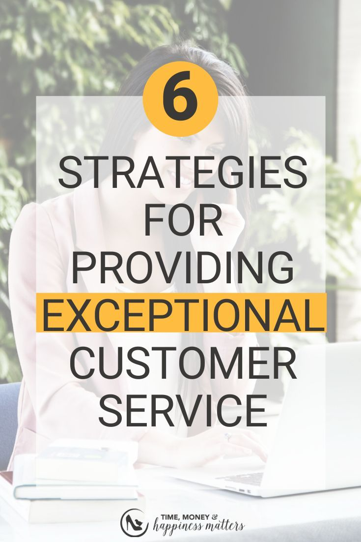 Strong Customer Service Skills Of 6 Strategies for Interacting with Customers to Provide Exceptional Customer Service