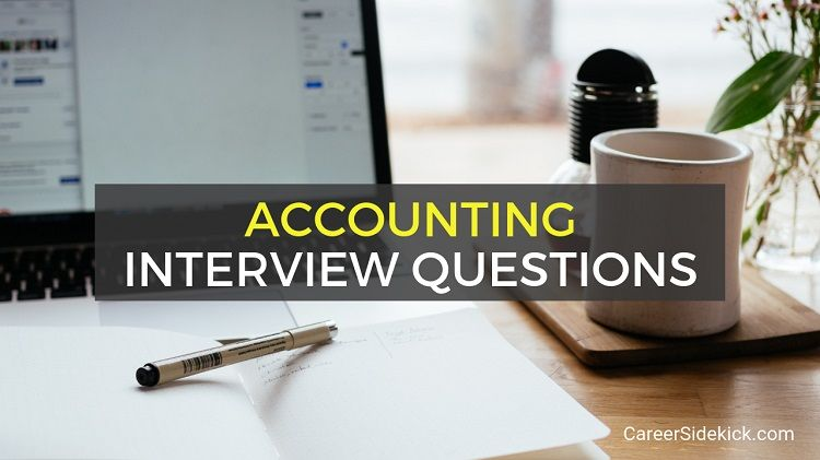 Unique Interview Questions and Answers Of top 10 Accounting Interview Questions with Answers