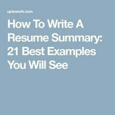 Web Developer Summary Resume Of How to Write A Resume Summary 21 Best Examples You Will See
