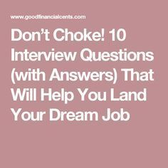 Who are You Interview Question Of 10 Interview Questions with Answers Good Financial Cents
